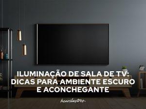 sala de tv escura com iluminação baixa