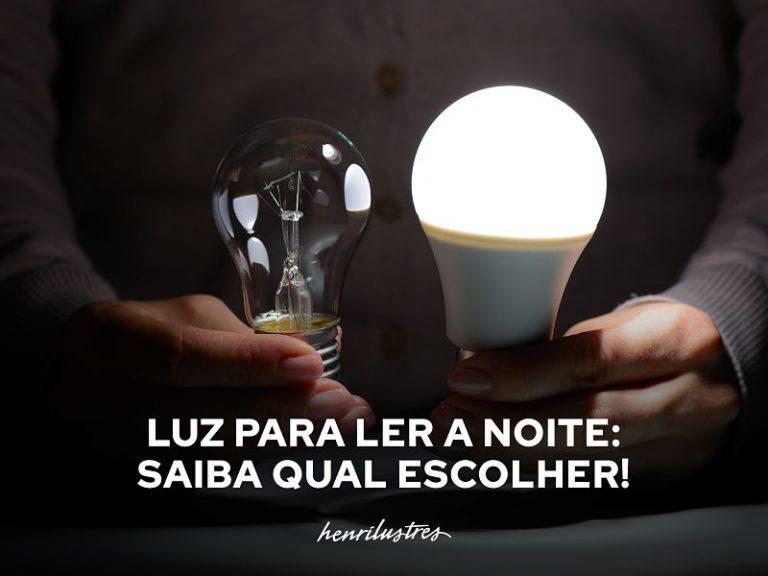 duas lâmpadas em destaque, uma acesa e outra apagada com escrita luz para ler a noite